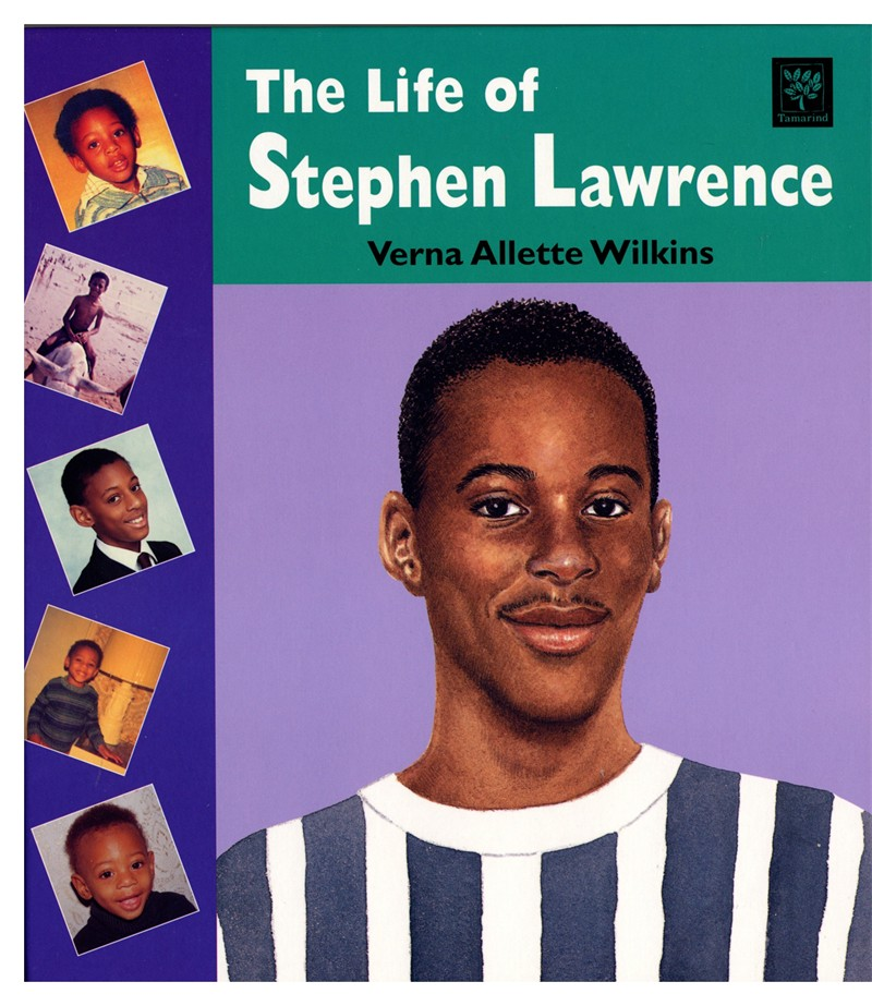 The Life Of Stephen Lawrence By Verna Allette Uk Black border=